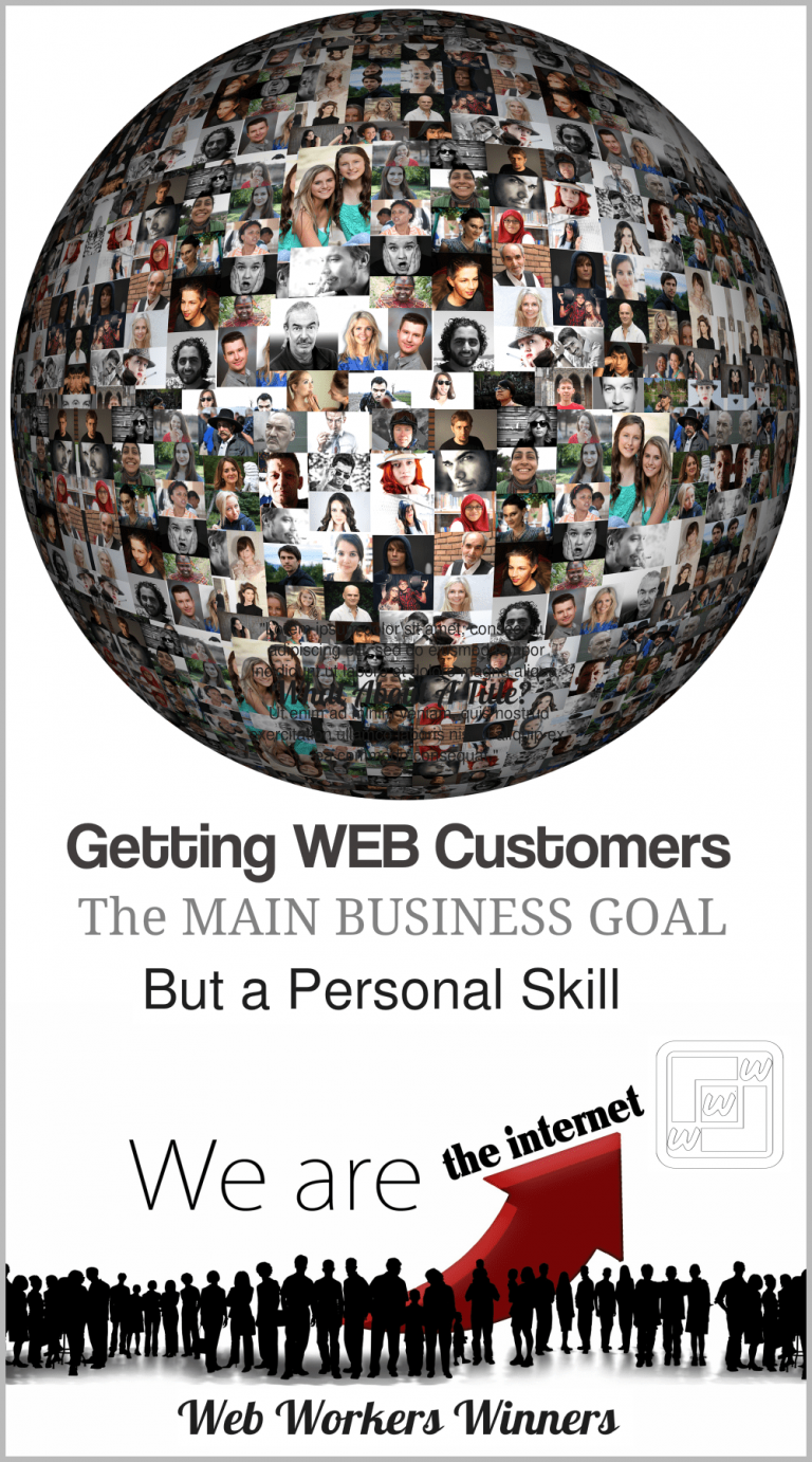 Getting Web Customers is the main Business Goal, but a Personal Sill