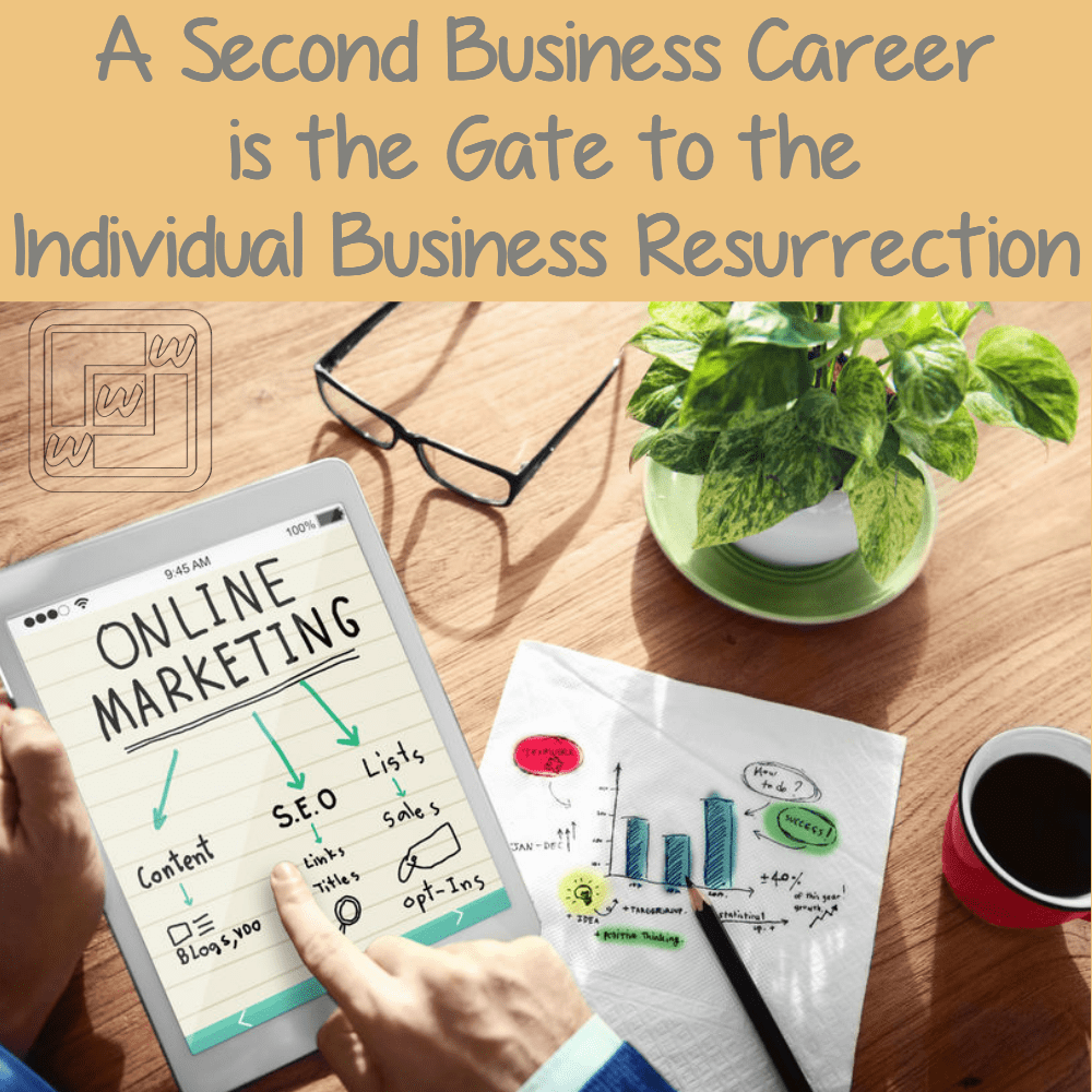 A Second Career is a Gate to the Individual Business Resurrection